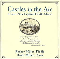 Castles in the Air ~ Classic New England Fiddle Music